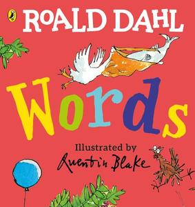 Roald Dahl: Words: A Lift-The-Flap Book