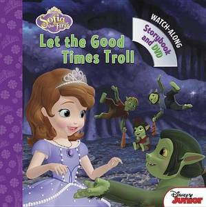 Sofia The First Let The Good Times Troll Book With Dvd