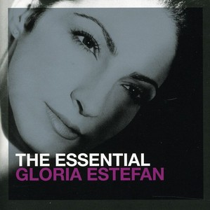 ESSENTIAL GLORIA ESTEFAN (UK)