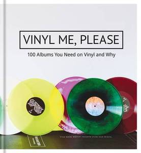 Please: 100 Albums You Need on Vinyl and Why