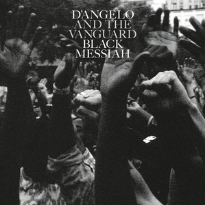 BLACK MESSIAH FEAT THE VANGUARD