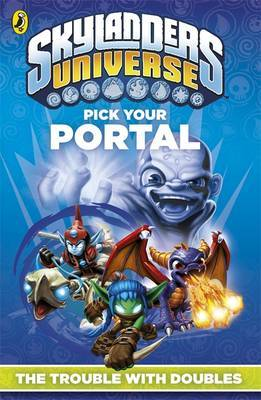 Skylanders Pick Your Portal: The Trouble with Doubles