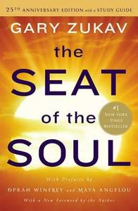 The Seat Of The Soul 25Th Anniv Ed With A Study Guide