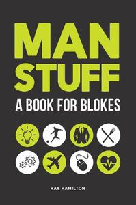 Man Stuff: A Book For Blokes