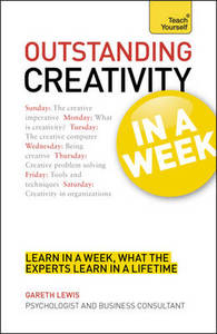 Outstanding Creativity in a Week: Teach Yourself