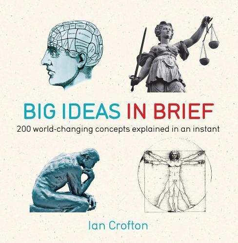 Big Ideas In Brief