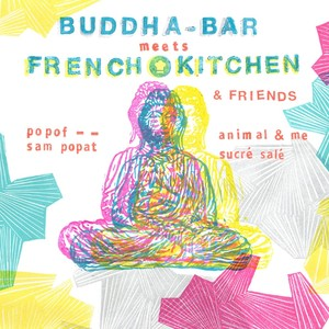 Buddha Bar Meets French Kitchen