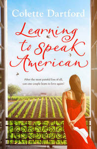 Learning to Speak American: A Life-Affirming Story of Starting Again