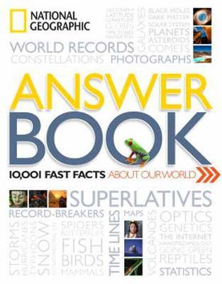 Answer Book: 1,482 Amazing Facts About Our World