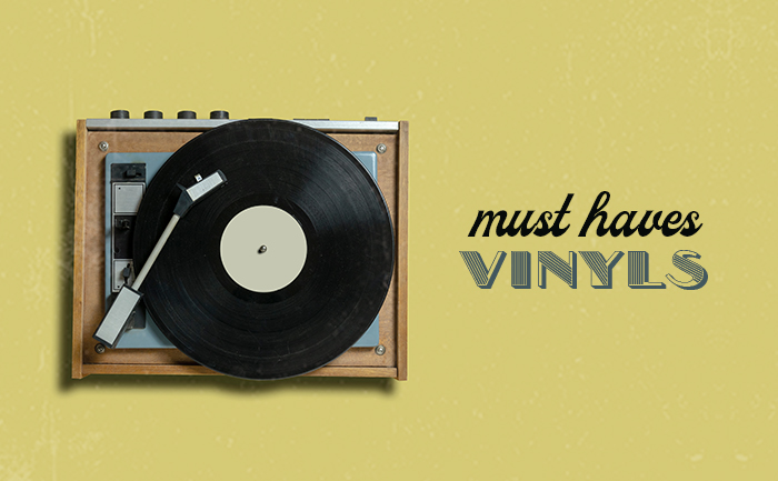 Must-have vinyls to start a collection