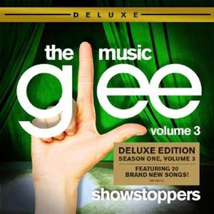 GLEE: THE MUSIC 3 - SHOWSTOPPERS (DELUXE)