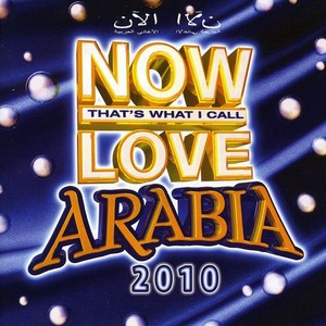NOW LOVE ARABIA 2010