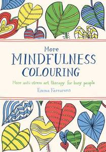 More Mindfulness Colouring Book
