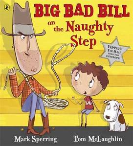Big Bad Bill On The Naughty Step