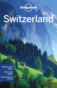Lonely Planet Switzerland Travel Guide