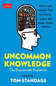 Uncommon Knowledge: Extraordinary Things That Few People Know