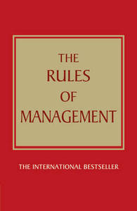 The Rules Of Management