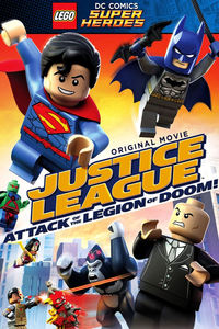 Lego Super Heroes: Justice League - Attack of the Legion of Doom!