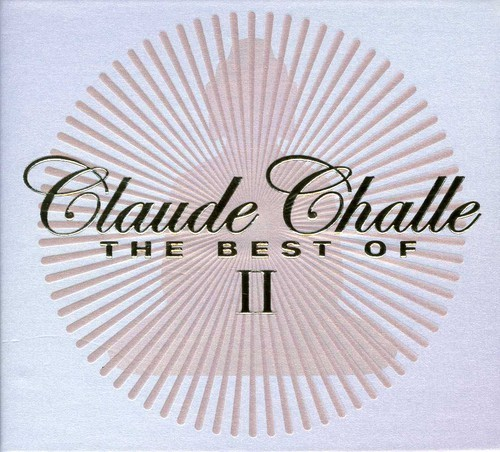 BEST OF 2 BY CLAUDE CHALLE (FRA)