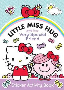 Little Miss Hug And Her Very Special Friend Sticker Activity Book