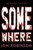 Somewhere: Book 3: (Nowhere)