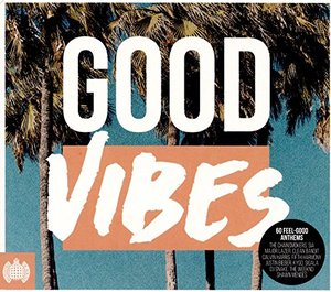 MINISTRY OF SOUND: GOOD VIBES