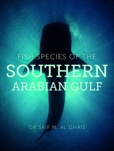 Fish Species Of The Southern Arabian Gulf