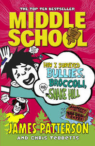 Middle School How I Survived Bullies Broccoli & Snake Hill Middle School 4