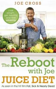 The Reboot With Joe Plant Powered Juice Diet