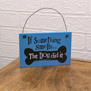 The Bright Side If Something Smells The Dogdid It Wooden Sign Hanger