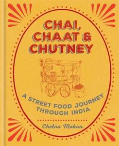 Chutney: A Street Food Journey Through India