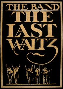 LAST WALTZ (40TH ANNIVERSARY EDITION)