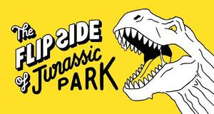The Flip Side Of...Jurassic Park: Unofficial And Unauthorized
