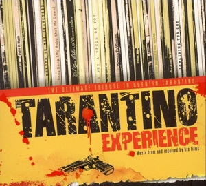 TARANTINO EXPERIENCE: ULTIMATE TRIBUTE TO QUENTIN