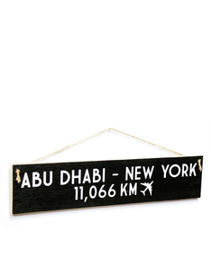 I Want It Now Abudhabi-New York Wooden Sign