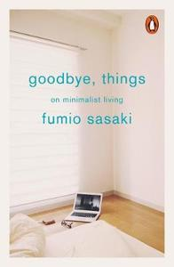 Things: On Minimalist Living