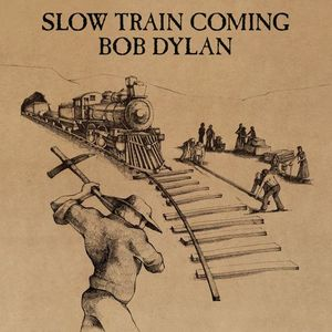 Slow Train Coming (Hol)