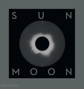 Sun And Moon: A Story Of Astronomy, Photography And Cartography