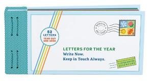 Letters for the Year: Write Now. Keep in Touch Always.