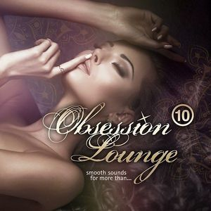 OBSESSION LOUNGE VOL. 10