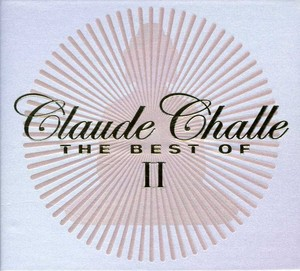 BEST OF 2 BY CLAUDE CHALLE