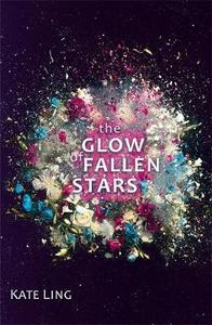 The Glow of Fallen Stars: Book 2