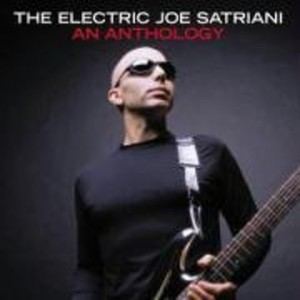 ELECTRIC JOE SATRIANI: AN ANTHOLOGY (UK)