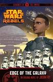 Star Wars Rebels: Servants of the Empire: Edge of the Galaxy: Book 1