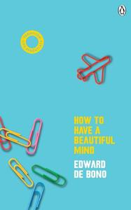 How To Have A Beautiful Mind (Vermilion Life Essentials)