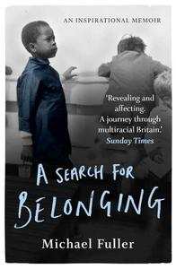 A Search for Belonging A Story About Race Identity Belonging And Displacement