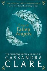 Mortal Instruments 4 City Of Fallen Angels