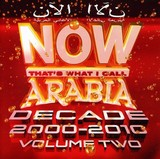 NOW THAT'S WHAT I CALL ARABIA DECADE 2000-2010 V2