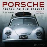 Porsche: Origin of the Species