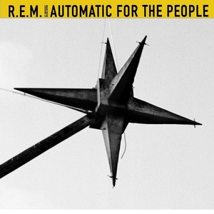 Automatic For The People (25Th Anniversary) (Aniv)